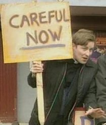 Fr Dougal Maguire Careful Now